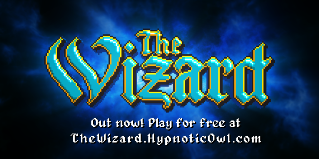 Out now: The Wizard!
